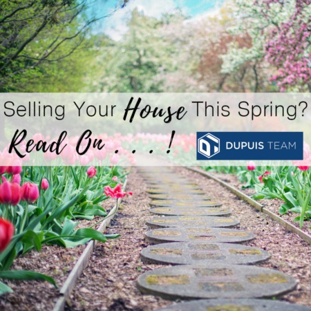 Selling Your House This Spring? Read On!