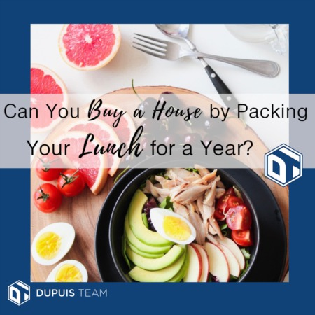 Can You Buy a House by Packing Your Lunch for a Year?