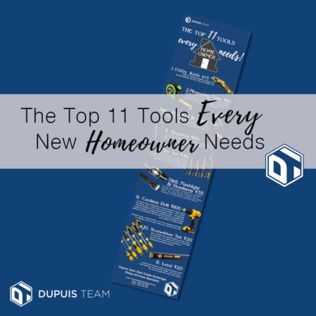 The 11 Essential Tools New Homeowners Need: Original Infographic!