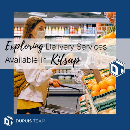 Exploring Delivery Services in Kitsap: Staying Safe by Staying Home