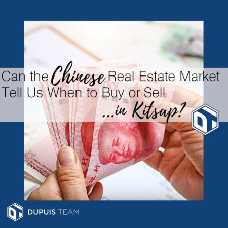 Can the Chinese Real Estate Market Tell Us When to Buy or Sell in Kitsap?