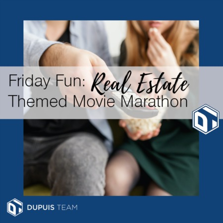 Friday Fun: Real Estate Themed Movie Marathon
