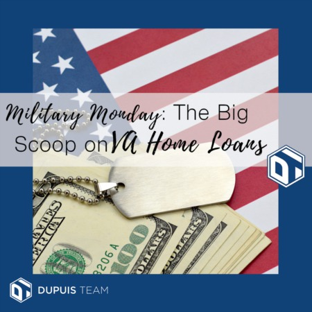 Military Monday: The Big Scoop on VA Housing Loans