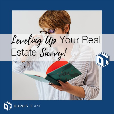 Leveling Up Your Real Estate Savvy