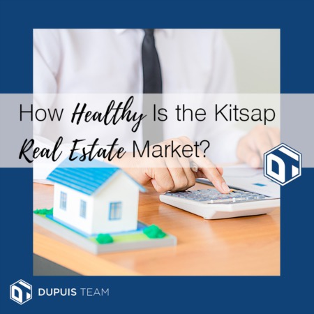 How Healthy Is the Kitsap Real Estate Market?