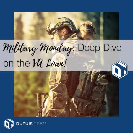 Military Monday: Deep Dive on the VA Loan