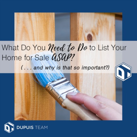 What Do You Need to Do to List Your Home ASAP?