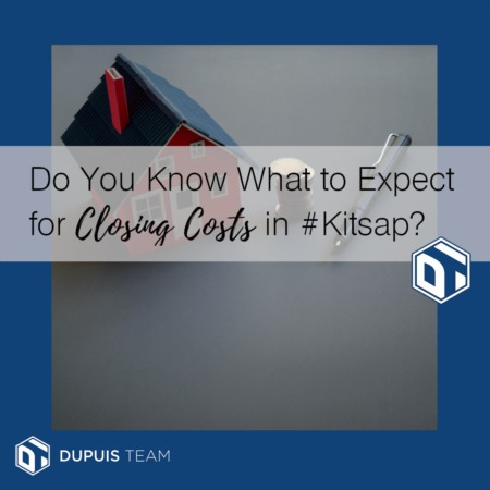 Do You Know What to Expect for Closing Costs in #Kitsap?