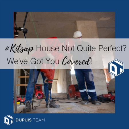 House Not Quite Perfect?  We've Got Your Back!