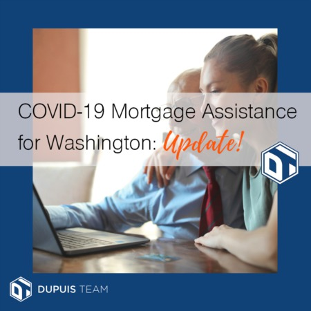 COVID-19 Mortgage Assistance in Washington: Updates!