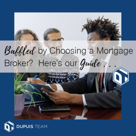 Baffled by Choosing a Mortgage Broker? Here's Our Guide . . .