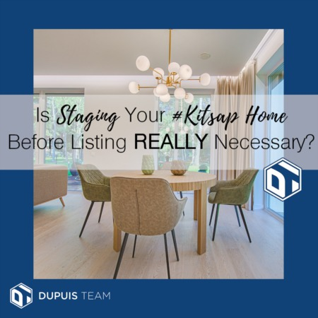 Is Staging Your #Kitsap Home Before Listing REALLY Necessary?