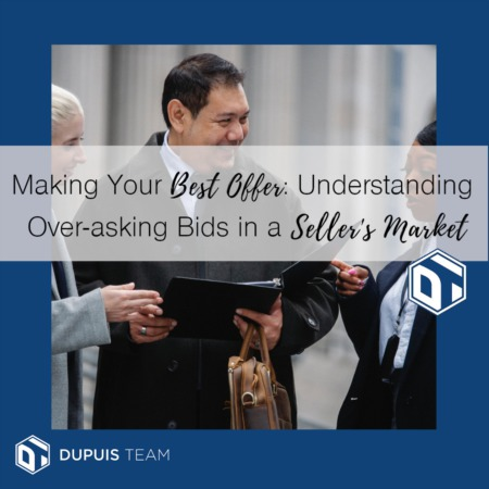 Buying in a Seller's Market: Understanding the Over-Asking Price Offer
