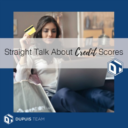 Straight Talk About Credit Scores