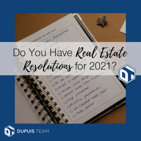 Do You Have Real Estate Resolutions for 2021?