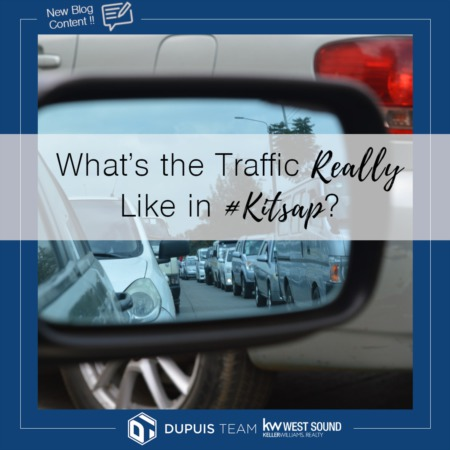 What's the Traffic REALLY Like in Kitsap?