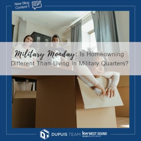 Military Monday: Is Homeowning Different From Living in Military Quarters?