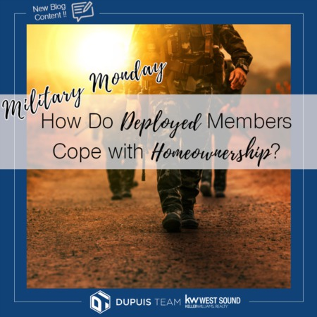 Military Monday: How Do Deployed Members Cope with Homeownership?
