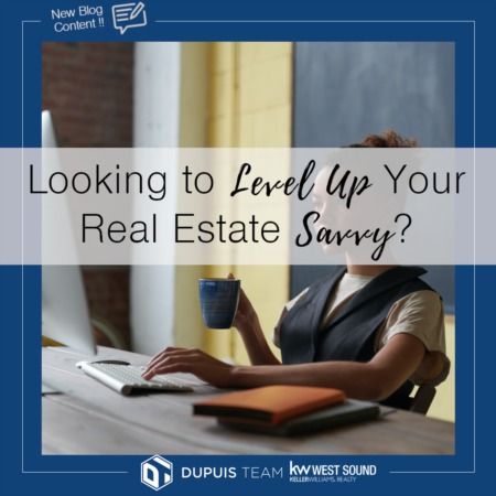 Looking to Level-up Your Real Estate Savvy?