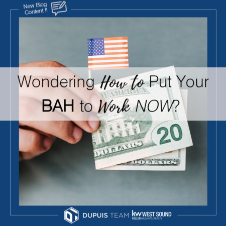 Military Monday: Wondering How to Put Your BAH to Work NOW?