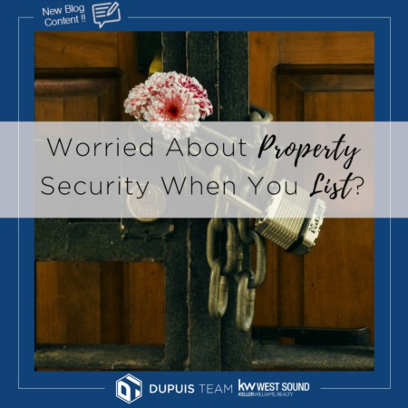 Worried About Property Security When You List?