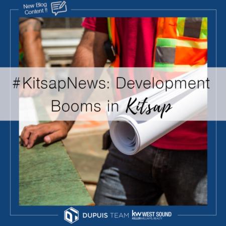 Kitsap News: A Development Boom Brings