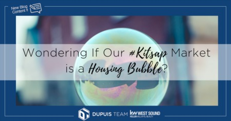 Wondering if Our #Kitsap Market is a Housing Bubble?