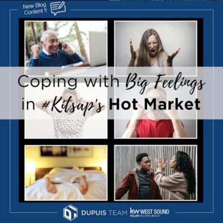 Coping with Big Feelings in Kitsap's Hot Market
