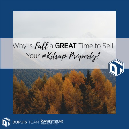 Why Is Fall a GREAT Time to Sell Your #Kitsap Property?