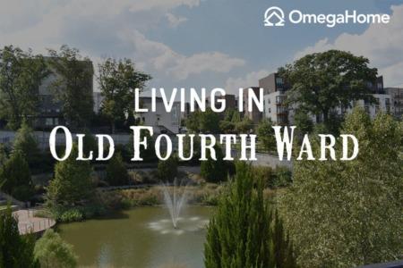 Old Fourth Ward, Atlanta - Insider's Guide