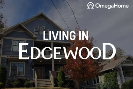 Edgewood, Atlanta is a great place to live. Here's why.