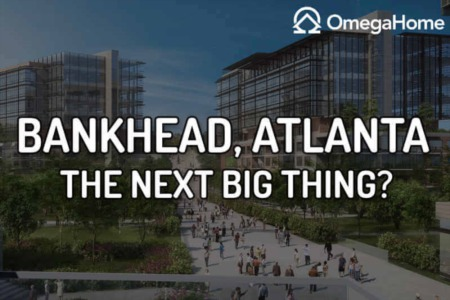 Bankhead: The Next Great Neighborhood in Atlanta