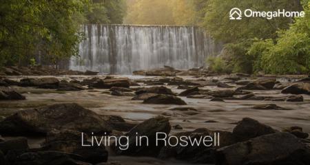 Living in Roswell, GA: 2021 Neighborhood Guide