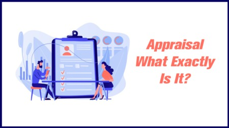 Appraisal What Exactly Is It?