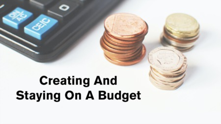 Creating And Staying On A Budget