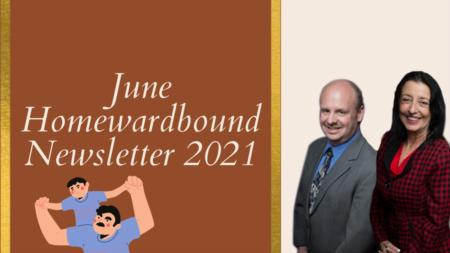 June 2021 Homeward Bound Newsletter