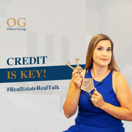 Credit is key in real estate!