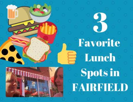 3 Lunch Spots in Fairfield