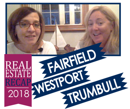 Year End Real Estate Recap 2018 - Fairfield, Westport, Trumbul