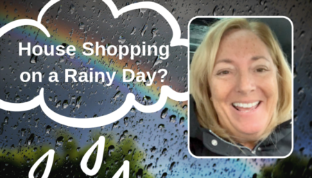 Should You Go House Hunting On A Rainy Day?