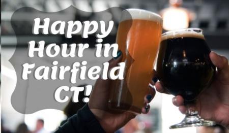 Happy Hour in Fairfield CT