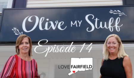 LoveFAIRFIELD Episode 14 - Olive My Stuff