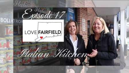 LoveFAIRFIELD Episode 17 - Italian Kitchen