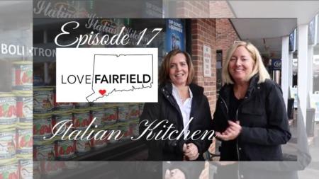LoveFAIRFIELD Episode 17 - Italian Kitchen
