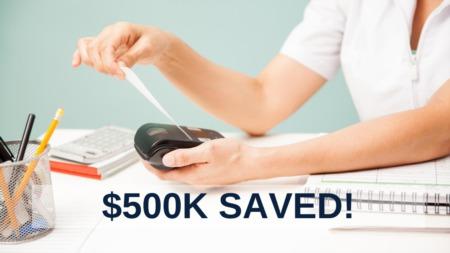 $500K SAVED!
