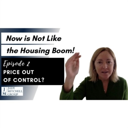 Now Is Nothing Like The Housing Boom! Episode #2 - HOUSE PRICES