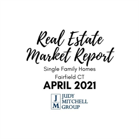 Fairfield Real Estate Market Report - April 2021