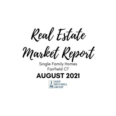 Fairfield Real Estate Market Report - August 2021