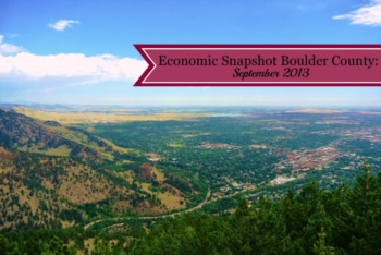 Economic Snapshot Boulder County - September 2013