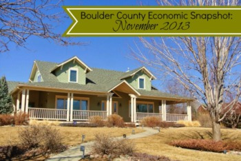 Economic Snapshot Boulder County - Novemeber 2013